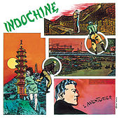 L'Aventurier by Indochine