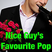 Nice Guy's Favourite Pop von Various Artists