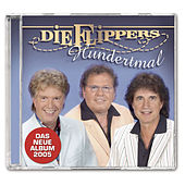 Hundertmal by Die Flippers