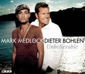 Unbelievable by Mark Medlock