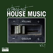 Nothing but House Music, Vol. 9 by Various Artists