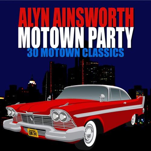Alyn Ainsworth's Motown Party by Alyn Ainsworth
