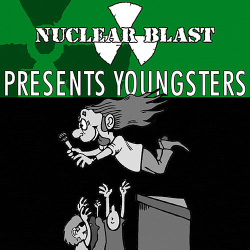Nuclear Blast Presents Youngsters by Various Artists