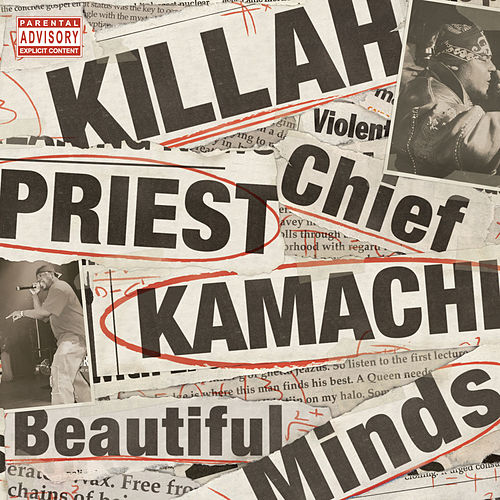 Beautiful Minds  by Killah Priest