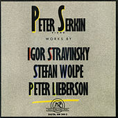 Peter Serkin: Piano Works by Stravinsky/Wolpe/Lieberson by piano Peter Serkin