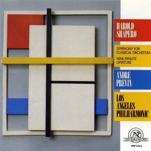 Harold Shapero: Symphony for Classical Orchestra by Los Angeles Philharmonic Orchestra