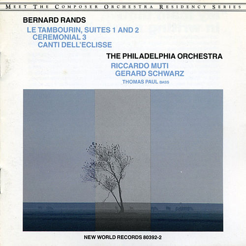 Bernard Rands: Canti Dell Eclisse by Philadelphia Orchestra