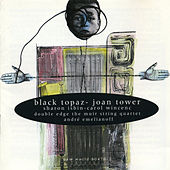 Joan Tower: Black Topaz von Various Artists