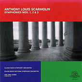 Anthony Louis Scarmolin: Symphony Nos. 1, 2, 3 by Various Artists