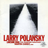 Larry Polansky: Lonesome Road by Larry Polansky