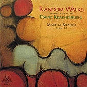 Random Walks: Piano Music of David Kraehenbuehl by piano Martha Braden