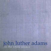 John Luther Adams: In the White Silence by Oberlin Contemporary Music Ensemble