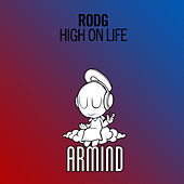 High On Life by Rod G.