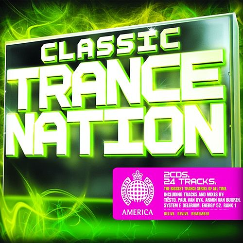 Ministry of Sound: Classic Trance Nation by Various Artists