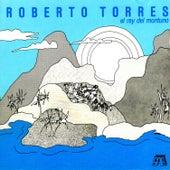 El Rey Del Montuno by Roberto Torres