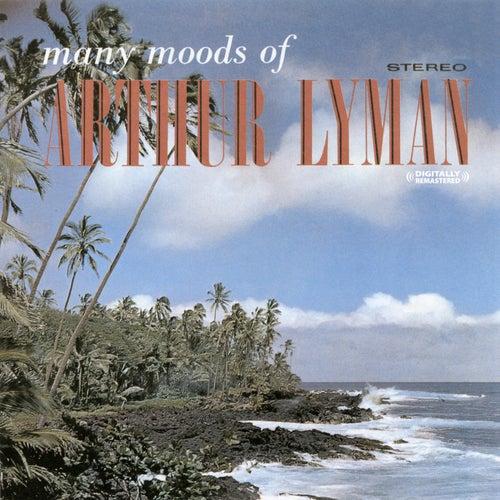 Many Moods Of Arthur Lyman (Digitally Remastered) by Arthur Lyman