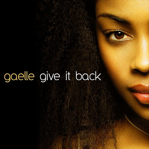 Give It Back by Gaelle