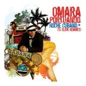 Noche Cubana (DJ Slick Remixes) by Omara Portuondo