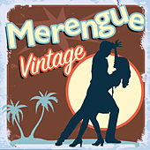 Merengue Vintage by Various Artists