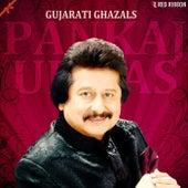 Gujarati Ghazals By Pankaj Udhas by Pankaj Udhas