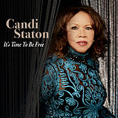 It's Time to Be Free by Candi Staton