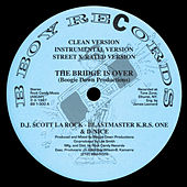 The Bridge Is Over / A Word from Our Sponsor by Boogie Down Productions