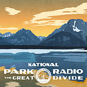 The Great Divide by National Park Radio