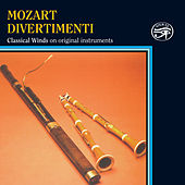 Mozart: Divertimenti on Original Instruments by Classical Winds