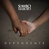 Dependente - Single by Sorriso Maroto