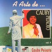 A Arte de Cauby Peixoto, Vol. 9 by Cauby Peixoto