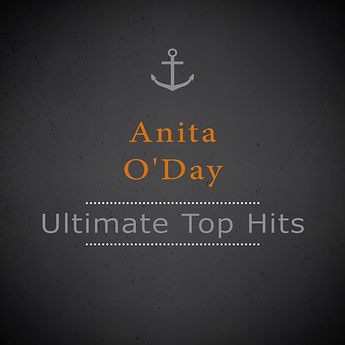 Ultimate Top Hits von Anita O'Day