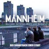 Mannheim: Der Soundtrack einer Stadt (Original Soundtrack) by Various Artists