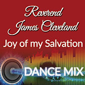 Joy Of My Salvation by Rev. James Cleveland