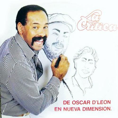 En Nueva Dimensión la Crítica by Oscar D'Leon
