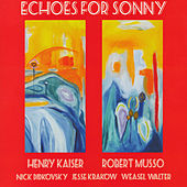 Echoes for Sonny by Robert Musso