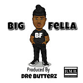 Big Fella by Ha Ha Davis