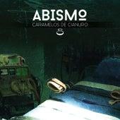 Abismo by Caramelos de Cianuro