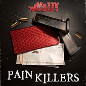 Pain Killers (feat. E Mozzy) - Single by Mozzy