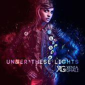 Under These Lights (Djlw Remix) by Xenia Ghali