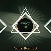 Enjoy It by Tony Bennett