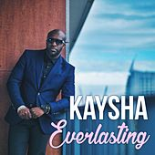 Everlasting by Kaysha