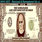 Remixed and Remastered Vol. 4 by Why Not