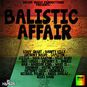 Balistic Affair Riddim von Various Artists
