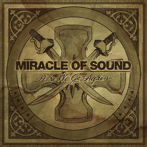 Here We Go Again by Miracle Of Sound