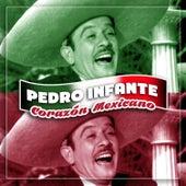 Corazón Mexicano by Pedro Infante
