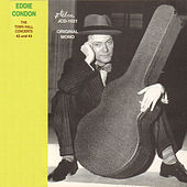 Eddie Condon - The Town Hall Concerts Forty-Two and Forty-Three by Various Artists