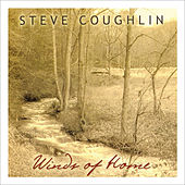 Winds of Home by Steve Coughlin