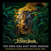 The Jungle Book: The Idris Elba Easy Tiger Remixes by Various Artists