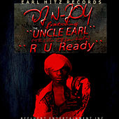 R U Ready by Uncle Earl