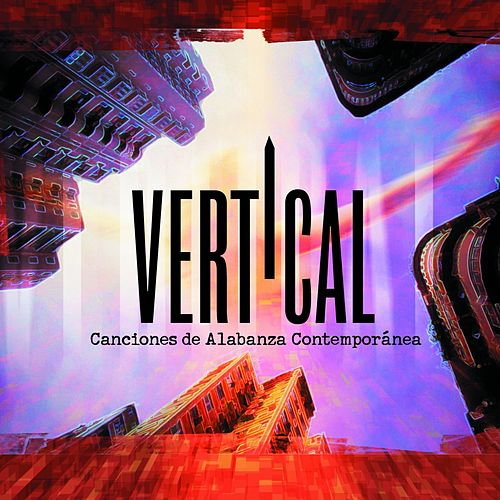 Canciones de Alabanza Conemporanea by Vertical